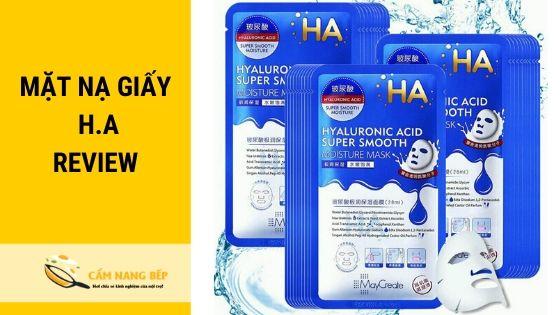 Mặt nạ Ha có tên đầy đủ là Hyaluronic Acid Super Smooth Moisture là sản phẩm của công ty TNHH MayCreate. Mặt nạ HA nội địa Trung Quốc được phân phối và bày bán chính thức ở Taobao với giá thành khá rẻ