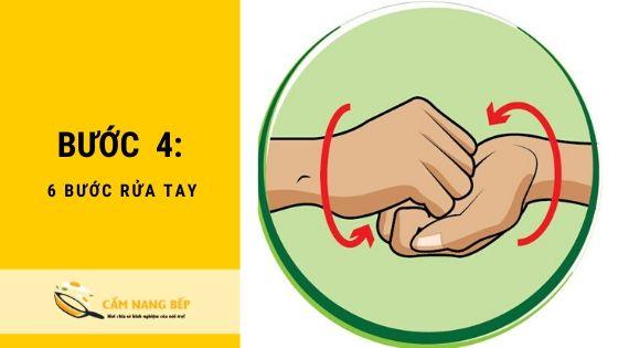 6 Bước rửa tay loại bỏ toàn bộ [VIRUS] nguy hiểm 5