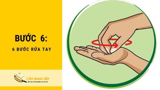 6 Bước rửa tay loại bỏ toàn bộ [VIRUS] nguy hiểm 7
