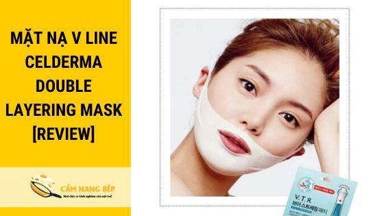 Mặt nạ V line Celderma Double Layering Mask hay còn gọi là mặt nạ nâng cơ mặt Song Jy Hyo là dòng mặt nạ do diễn viên đình đám Song Ji Hyo làm đại diện thương hiệu. Điểm nổi bật của mặt nạ này là ngoài tạo độ Vline còn giúp cải thiện vùng da trắng sáng, min màn như con gái 16+. ^^!