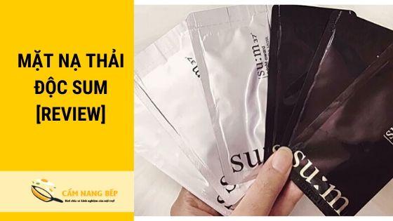 Mặt nạ thải độc Sum có tên đúng là mặt nạ thải độc Su:m 37. Là loại mặt nạ có xuất xứ từ xứ sở Kim Chi ( Hàn Quốc). Được sản xuất bởi tập đoàn mỹ phẩm nổi tiếng LG Household & Healthcare.