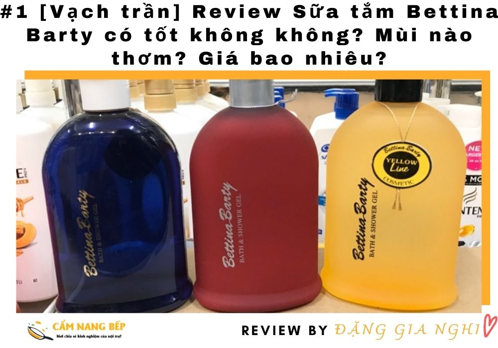 Review Sữa tắm Bettina Barty
